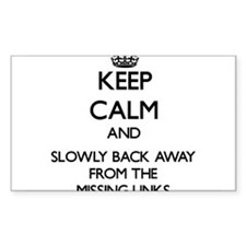 Keep calm and slowly back away from Missing links