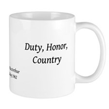 Duty, Honor, Country Mug Mugs