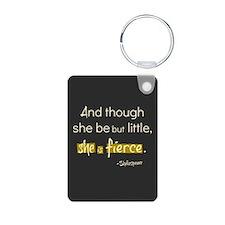 She is fierce Keychains