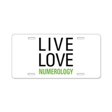 Live Love Numerology Aluminum License Plate