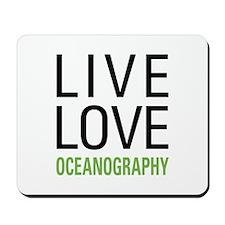 Live Love Oceanography Mousepad