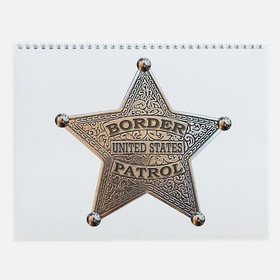 Border Patrol 1896 Wall Calendar