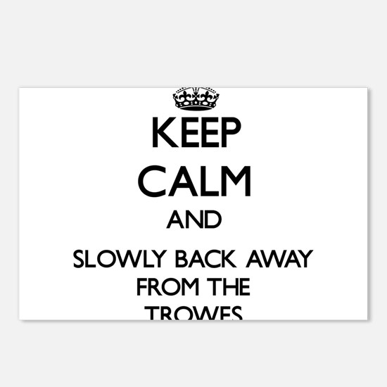 Keep calm and slowly back away from Trowes Postcar