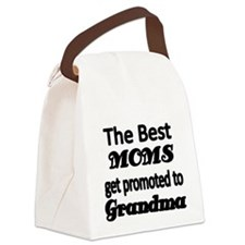 The Best Moms get promoted to Grandma Canvas Lunch