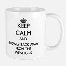 Keep calm and slowly back away from Wendigos Mugs