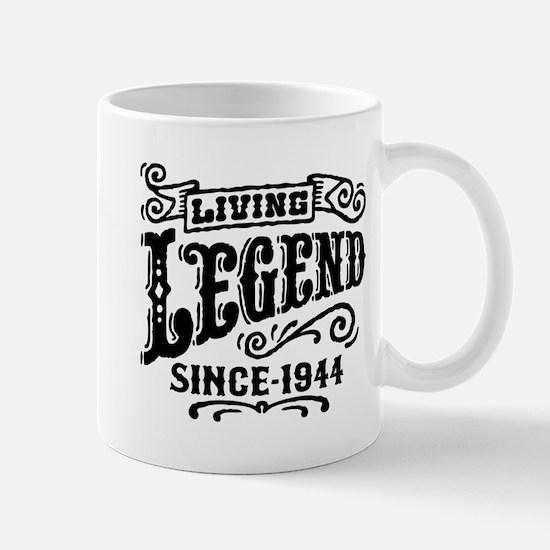 Living Legend Since 1944 Mug