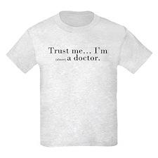 """Trust me..."" T-Shirt"