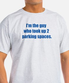 ITG...took 2 parking spaces. Ash Grey T-Shirt
