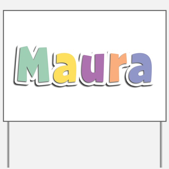 Maura Spring14 Yard Sign