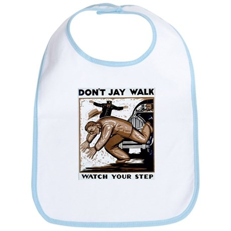 Don't Jaywalk ! Bib