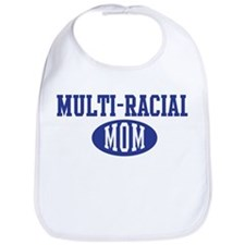 Multi racial mom Bib