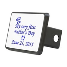 First Father's Day 2014 Hitch Cover