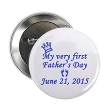 """First Father's Day 2014 2.25"""" Button (10 pack)"""