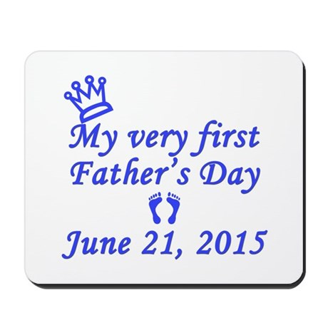 First Father's Day 2015 Mousepad
