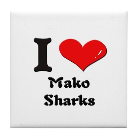 I love mako sharks Tile Coaster