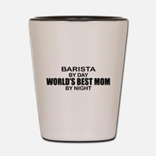 Barista World's Best Mom Shot Glass