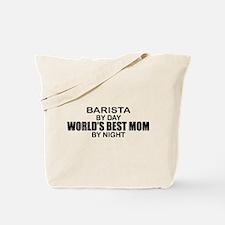 Barista World's Best Mom Tote Bag