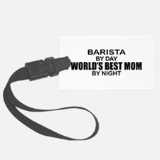 Barista World's Best Mom Luggage Tag