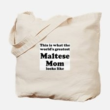 Maltese mom Tote Bag