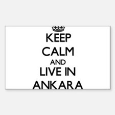 Keep Calm and live in Ankara Decal