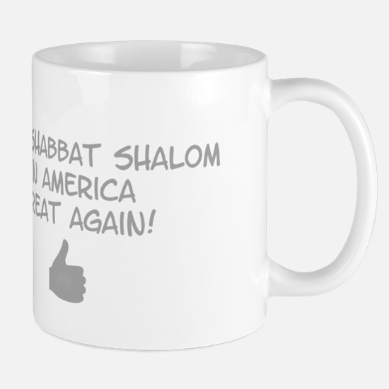 Make Shabbat Shalom in America Great Again!! Mugs