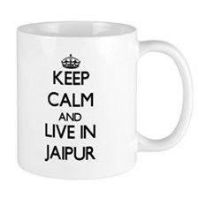 Keep Calm and live in Jaipur Mugs