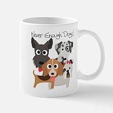 Never Enough Dogs Mug