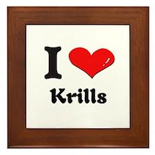 I love krills  Framed Tile