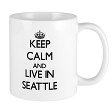 Keep Calm and live in Seattle Mugs