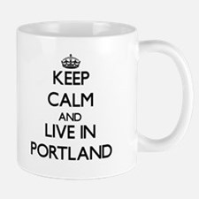 Keep Calm and live in Portland Mugs