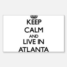 Keep Calm and live in Atlanta Decal