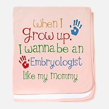 Embryologist Like Mommy baby blanket