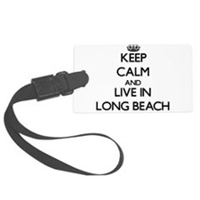 Keep Calm and live in Long Beach Luggage Tag