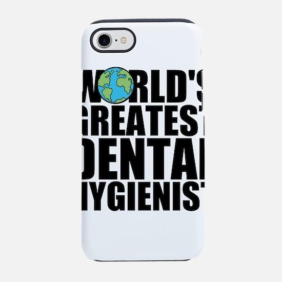 World's Greatest Dental Hygienist iPhone 7 Tou