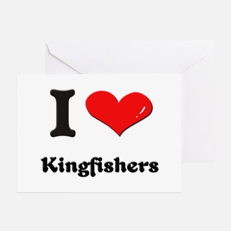 I love kingfishers  Greeting Cards (Pk of 10)