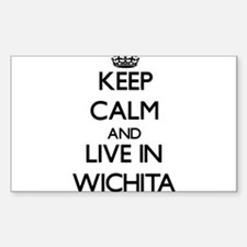 Keep Calm and live in Wichita Decal