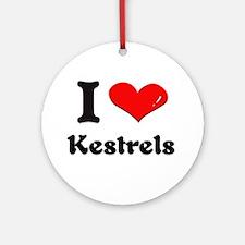 I love kestrels  Ornament (Round)