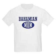 Bahamian mom T-Shirt