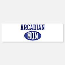 Arcadian mom Bumper Bumper Bumper Sticker
