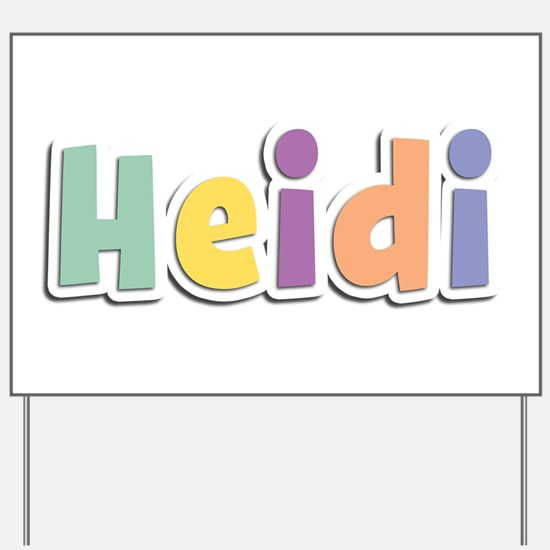 Heidi Spring14 Yard Sign