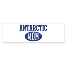Antarctic mom Bumper Bumper Sticker