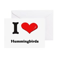 I love hummingbirds  Greeting Cards (Pk of 10)
