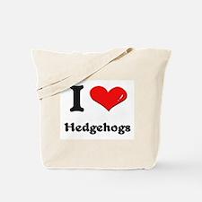 I love hedgehogs Tote Bag