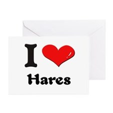 I love hares  Greeting Cards (Pk of 10)