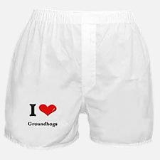 I love groundhogs  Boxer Shorts