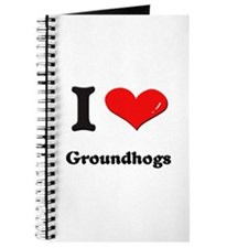 I love groundhogs Journal