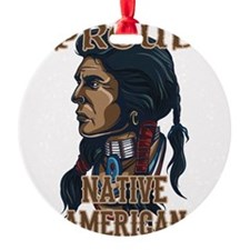 proud native american 3 Ornament