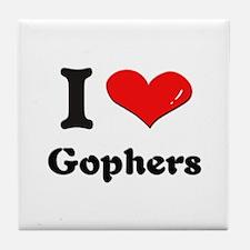 I love gophers  Tile Coaster