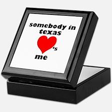 Somebody in Texas Keepsake Box