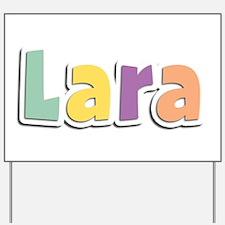 Lara Spring14 Yard Sign